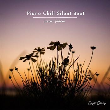『Chill Café Beats / Piano Chill Silent Beat -heart pieces-』7月2日リリース!