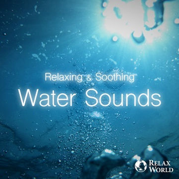 Relaxing & Soothing-Water Sounds