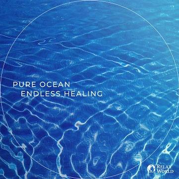 Pure Ocean -endless healing-