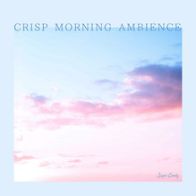 『RELAX WORLD / CRISP MORNING AMBIENCE』9月24日リリース!