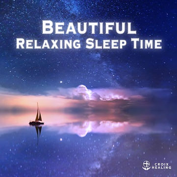 Beautiful Relaxing Sleep Time