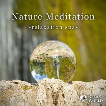 Nature Meditation -relaxation spa-