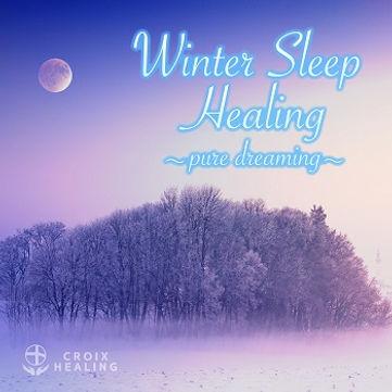 Winter Sleep Healing 〜pure dreaming〜