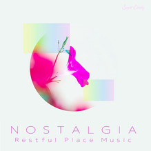 """『RELAX WORLD / Nostalgia """"Restful Place Music""""』6月18日リリース!"""