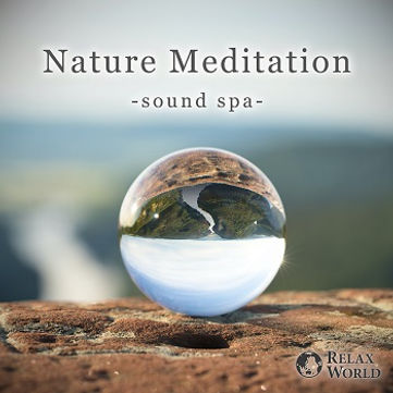 Nature Meditation -sound spa-