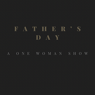 Father's Day, one woman show, Courtney Christison, alcoholism, intervention