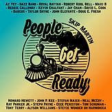 People Get Ready Featuring Skip Martin;Az Yet,Dazz Band, Royal Bayyan,Robert Kool Bell,Maxi B, Reggie Calloway,Kevin Chalfant,Jay Chan, David L. Cook, Darcus, Taylor Dayne,John Elefante,Doug E. Fresh,Howard Hewett,John P. Kee, Stefan Maier, Neal McCoy,Ray Parker Jr.,Steph Payne,CeCe Peniston, Tom Schuman, Tony Terry,Alyson Williams,Stevie Wonder on Harmonica