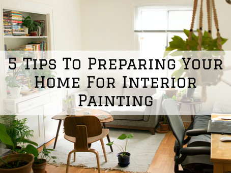 5 Tips To Preparing Your Home For Interior Painting in Dayton, OH