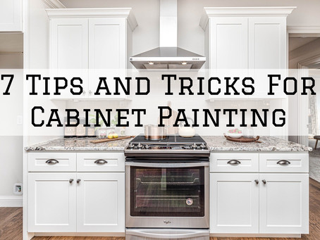 7 Tips and Tricks For Cabinet Painting in Dayton, OH