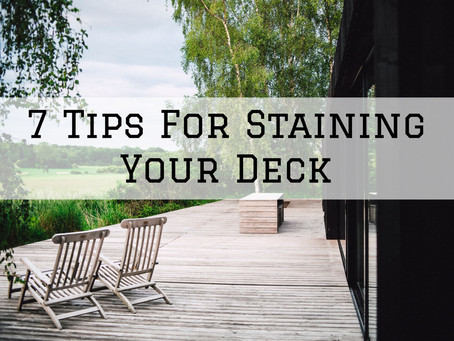7 Tips For Staining Your Deck in Cincinnati, OH