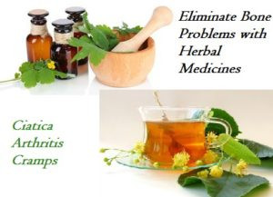 Eliminate Ciatica, Cramps and Bone Problems with Herbal Medicines