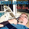 Power Lounging (2014)