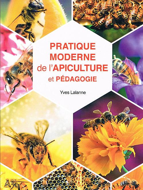 Pratique moderne de l'Apiculture et Pédagogie (Version papier)