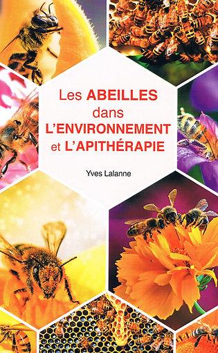 Les Abeilles dans l'environnement et l'Apithérapie (version papier)