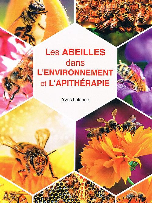 Les Abeilles dans l'environnement et l'Apithérapie (version numérique)