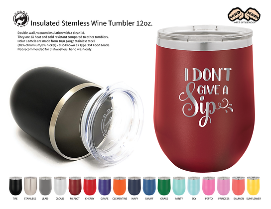 I do't Give A Sip - Wine Tumbler