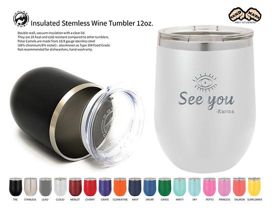 See You - Wine Tumbler