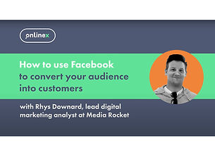 How to use Facebook to turn your audience into customers