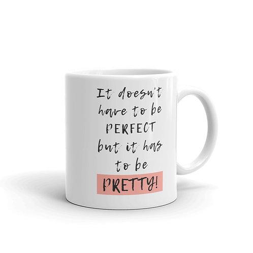 Pretty Perfect Mug