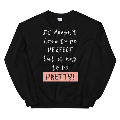 Pretty Perfect Sweatshirt