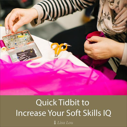Quick Tidbit to Increase Your Soft Skills IQ