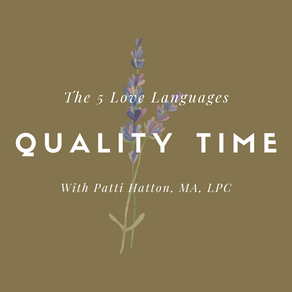 The 5 Love Languages: Quality Time