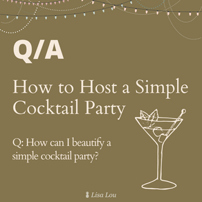 How to Host a Simple Cocktail Party