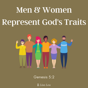 Men & Women Represent God's Traits