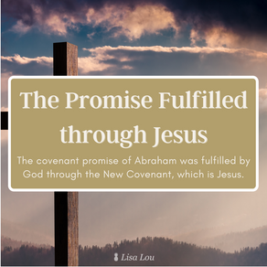 The Promise Fulfilled through Jesus