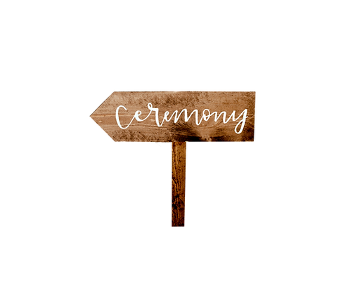 Wood Stake Sign - Ceremony
