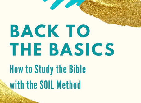 Back to the Basics: How to Study the Bible