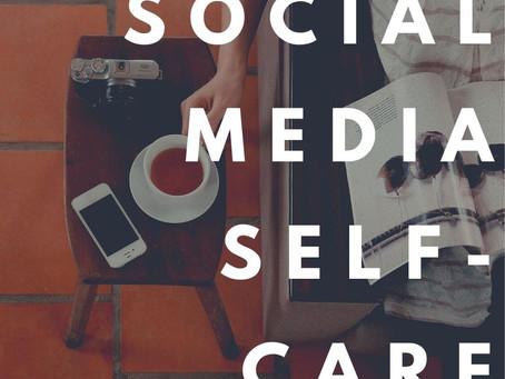 Social Media Self-Care