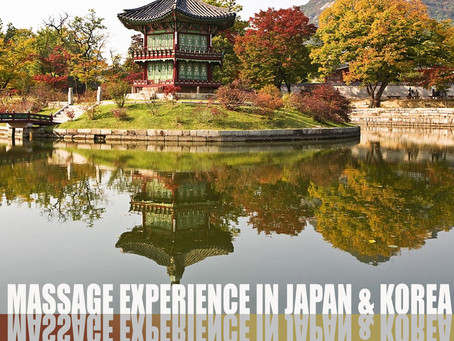 Massage Experience in  Japan & Korea
