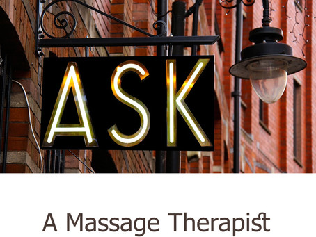 Ask a Massage Therapist