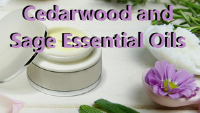 Benefits of Cedarwood and Sage Essential Oils