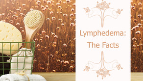 Lymphedema: The Facts