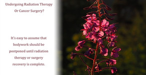 When Is The Right Time For A Massage If You Are Undergoing Radiation Therapy Or Cancer Surgery?