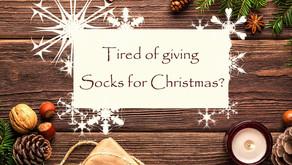 Tired of giving Socks for Christmas?