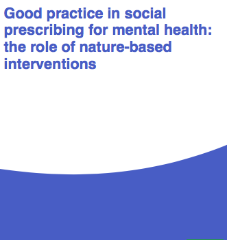 An important new report from Natural England on social prescribing