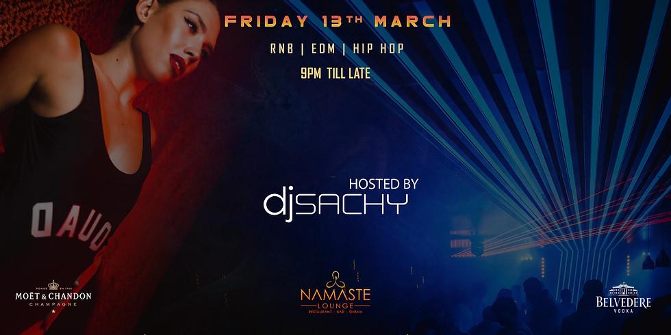 Friday night with DJ Sachy