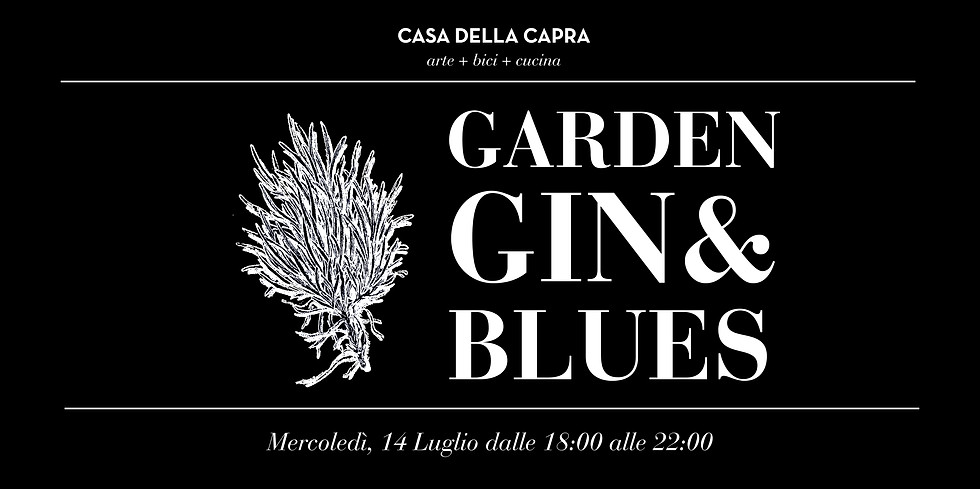Garden, Gin & Blues