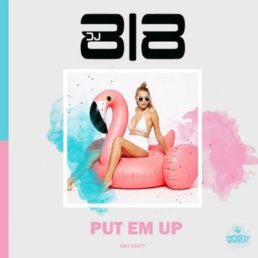 PUT EM UP_818 - GIGABEAT RECORDS MARCH262018.jpg