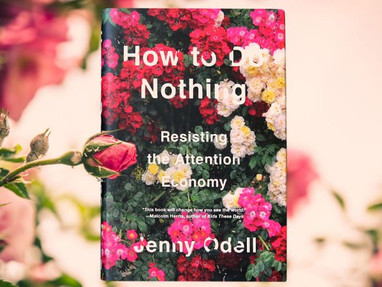 How To Do Nothing—Jenny Odell