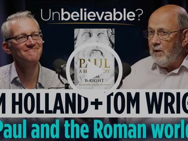 How the Apostle Paul Changed the World—Tom Holland and Tom (N.T.) Wright