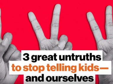 3 Great Untruths to Stop Telling Our Kids – and Ourselves—Jonathan Haidt