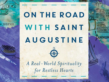 On the Road with Saint Augustine—James K.A. Smith