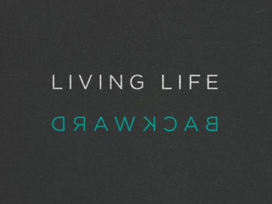 Living Life Backward—David Gibson