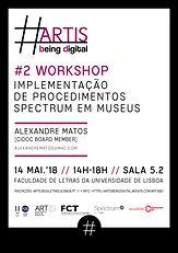 ARTISbeingdigital  |  #2 WORKSHOPImplementação de procedimentos SPECTRUM em museus