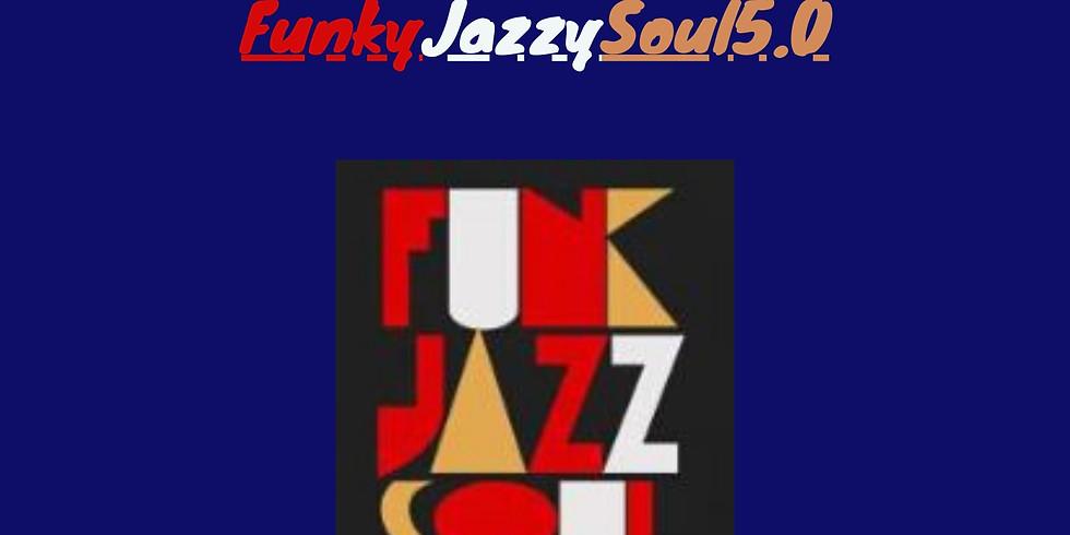 FunkyJazzySoul5.0