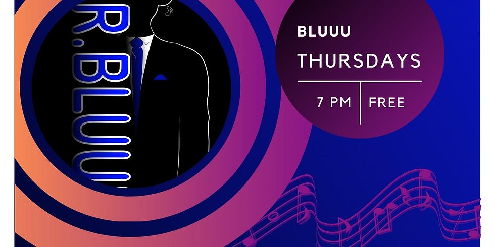 BLUUU Thursdays!